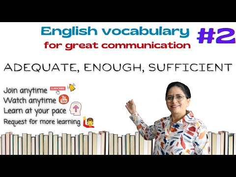 English vocabulary for great communication | Adequate, Sufficient, and Enough 👍