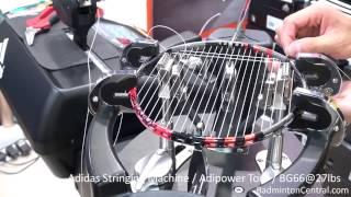 Adidas Stringing Machine Demonstration - Badminton Stringing