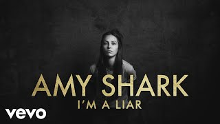Amy Shark - I'm a Liar (Lyric Video)