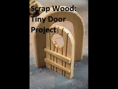 & Scrap Wood Project: Tiny (Mouse Faire Hobbit) door - YouTube pezcame.com