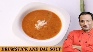 Drum Stick and Dal Soup..