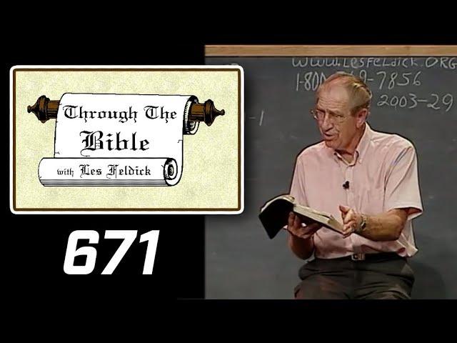[ 671 ] Les Feldick [ Book 56 - Lesson 3 - Part 3 ] I John 3:1-24 |a