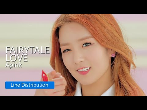 Apink - Fairytale Love : Line Distribution