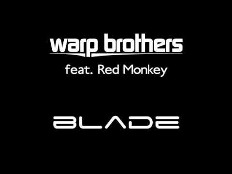 Warp-Brothers---Blade-(2005-Club-Remix)
