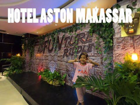 hotel-aston-makassar---hotel-yang-rekomendasi-untuk-liburan-keluarga
