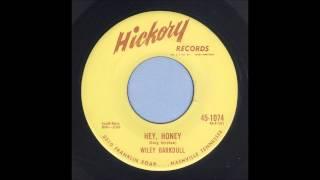 Wiley Barkdull - Hey, Honey - Country Bop 45