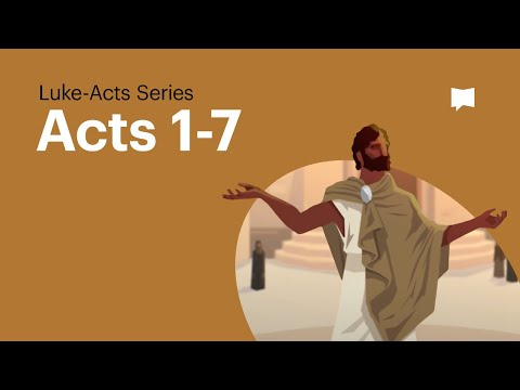 Acts Ch. 1-7