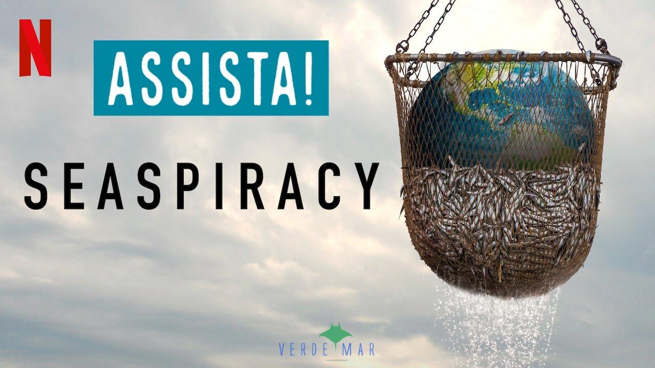 Seaspiracy mostra como estamos destruindo o oceano