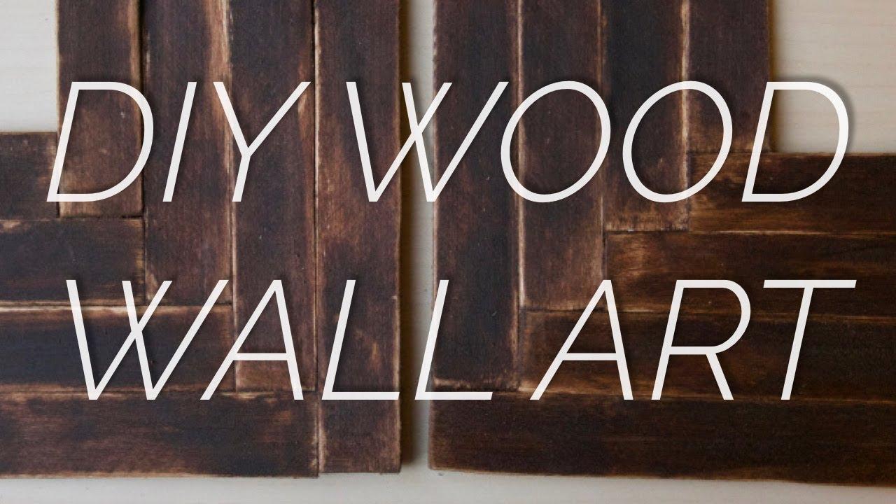 Diy Cheap Wood Wall Decor Tutorial Youtube