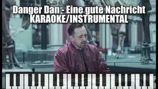 Danger Dan - Eine gute Nachricht KARAOKE/INSTRUMENTAL