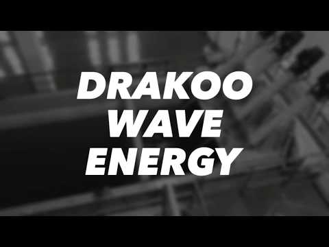 Drakoo Wave Energy will power the world!