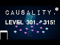 CAUSALITY LEVEL 301 TO LEVEL 310 || CAUSALITY WALKTHROUGH AND GUIDE. ( On iOS And Android. )