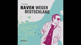 Torsun - Raven wegen Deutschland (Full Album) [Audio]