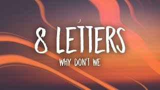 Download Why Don't We - 8 Letters (Lyrics)