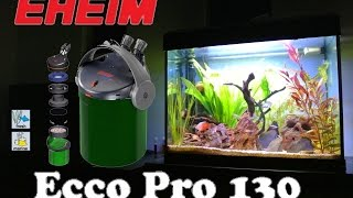Eheim Ecco Pro 130 (2032) Overview and Biohome Ultimate Mod!