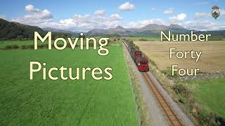 F&WHR Moving Pictures Number Forty Four  14/9/20