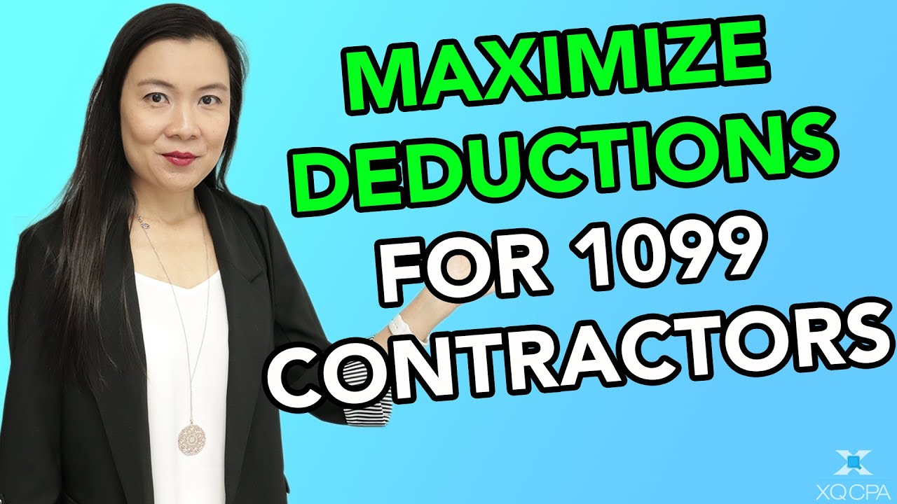 Maximize Deductions For 1099 Contractors