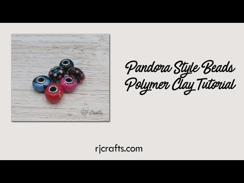 Make Pandora Style Beads - Polymer Clay Tutorial