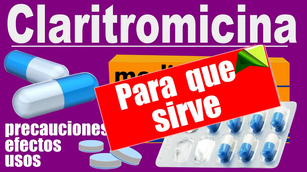 Claritromicina Trata Infecciones Para Que Sirve Efectos Youtube