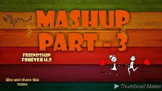 Mãshúp part - 3 || funny and comedic video || videography by harsh Sharma ||