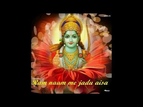 Ram naam me jadu aisa