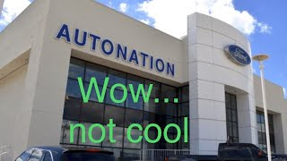 AutoNation Ford Messed Up....false advertising?