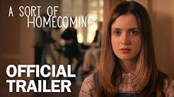 A Sort of Homecoming - Official Trailer - MarVista Entertainment