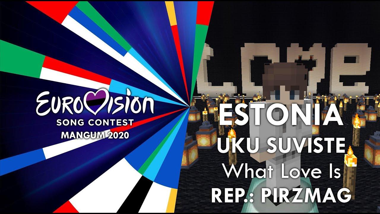 Uku Suviste - What Love Is | ESTONIA | Minecraft Eurovision 2020