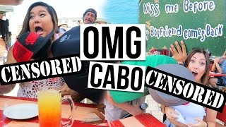 our r rated day in cabo cruise day 3
