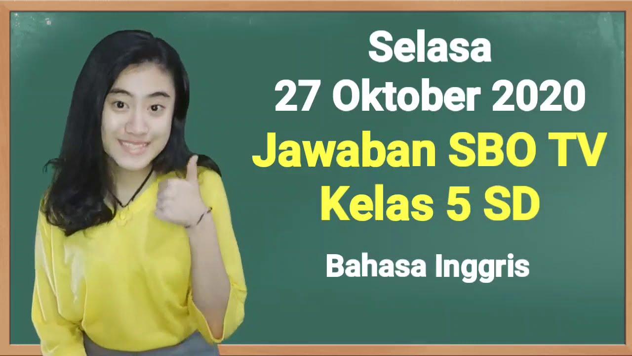 Kunci Jawaban SBO TV Kelas 5 SD Selasa 27…