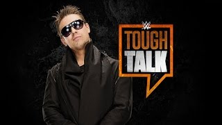 WWE Network: Tough Talk, July 28, 2015