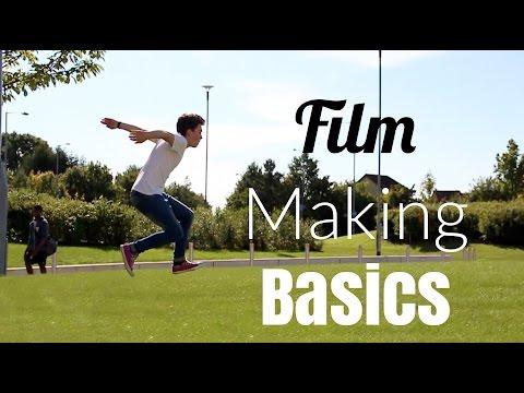 Film Making Basics!