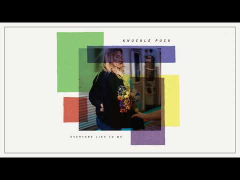 Knuckle Puck - Everyone Lies To Me