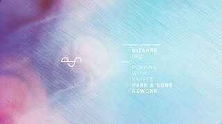 Bizarre Inc - Playing With Knives (Park & Sons Rework) | Free Download