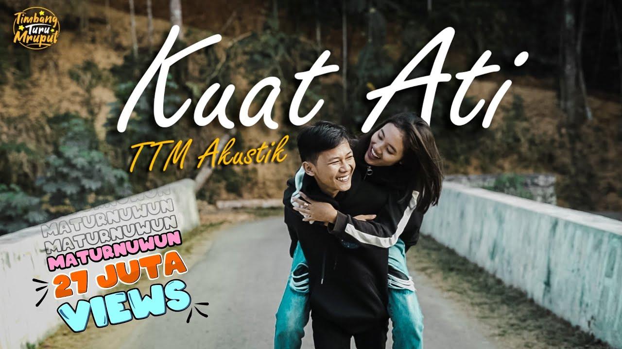 Download TTM AKUSTIK Ft. Putri Andien - KUAT ATI (Official Musik Video) Episode 1