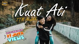 Download lagu TTM AKUSTIK Ft. Andien - KUAT ATI (Official Musik Video)