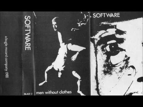 Software - Men Without Clothes (Tape 1981, British DIY Minimal Synth) - Full Album