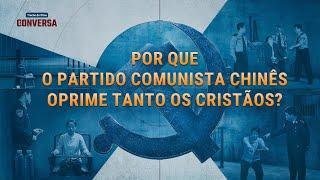 """Filme evangélico """"A conversa"""" Trecho 1 –Por que o Partido Comunista Chinês oprime tanto os cristãos?"""