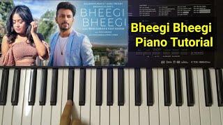 Bheegi Bheegi | Piano Tutorial | Neha Kakkar | Tony Kakkar