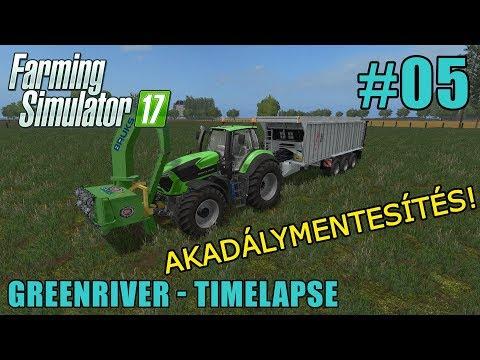 FS 17 Timelapse - Magyar - Greenriver #05: Akadálymentesítés!