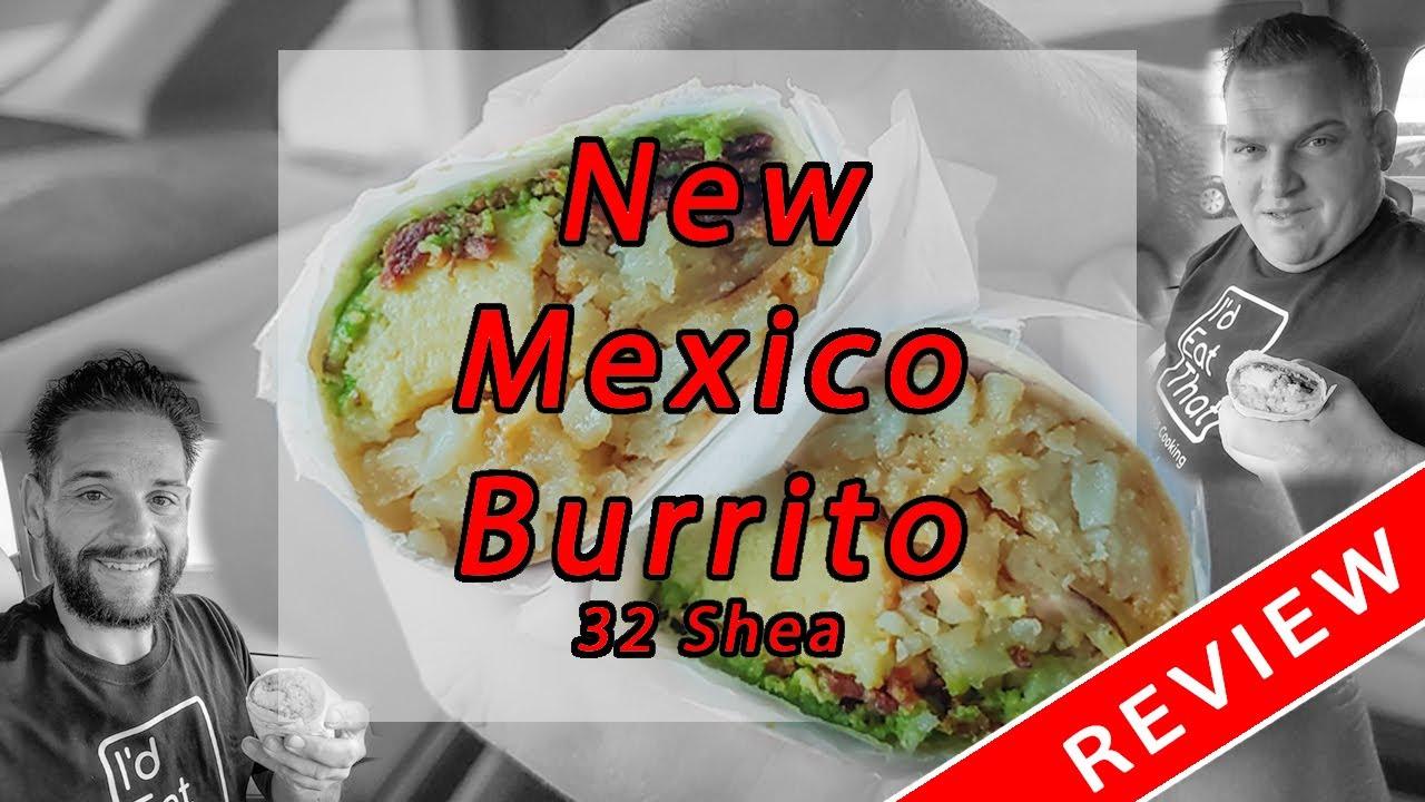 New Mexico Burrito from 32 Shea