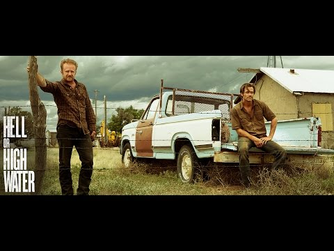 HELL OR HIGH WATER - Official Trailer HD streaming vf