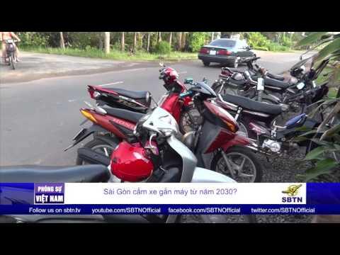 PHÓNG SỰ VIỆT NAM: Sài Gòn sẽ cấm xe gắn máy từ năm 2030?