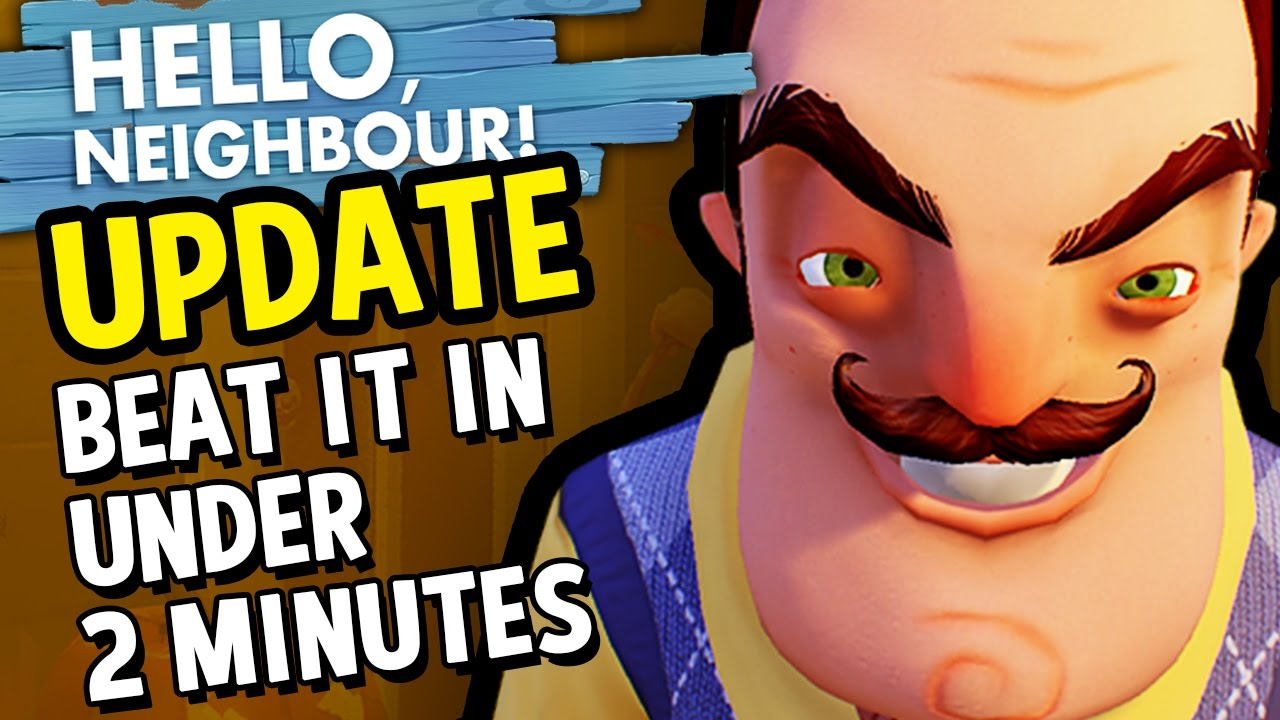 Hello Neighbor Game How To Beat Hello Neighbor Fast