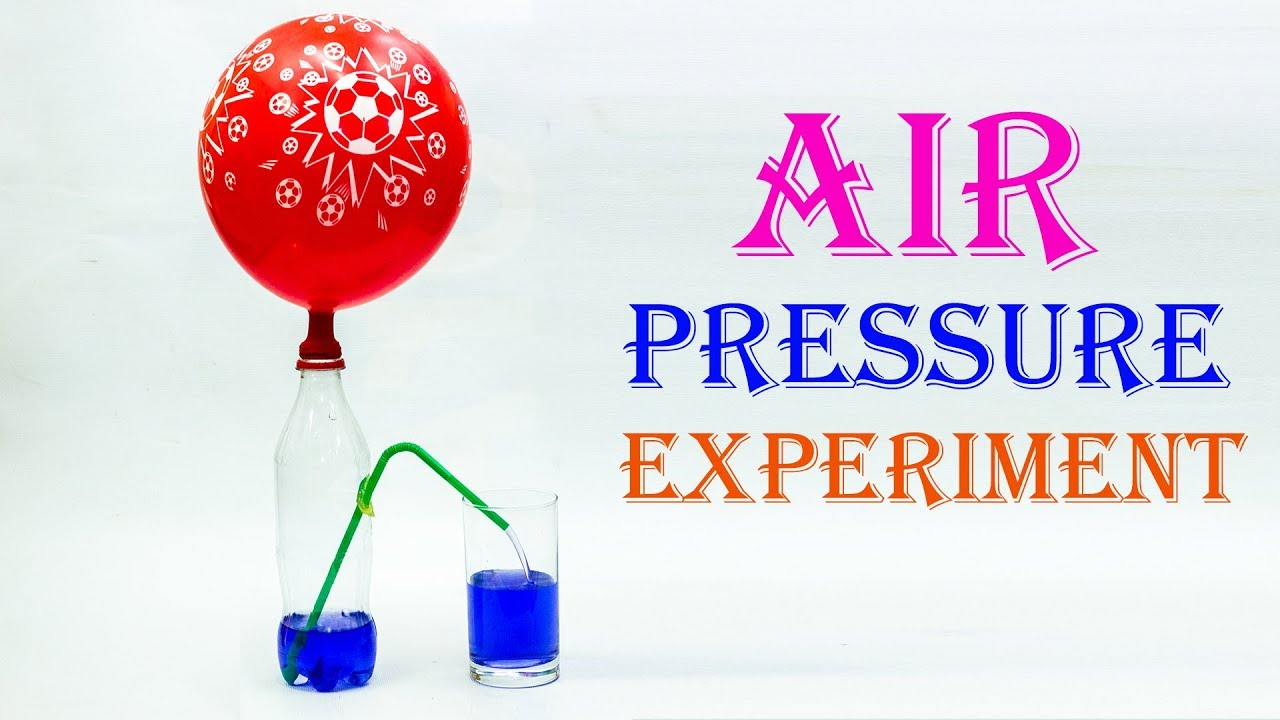 School Science Projects Air Pressure Experiment