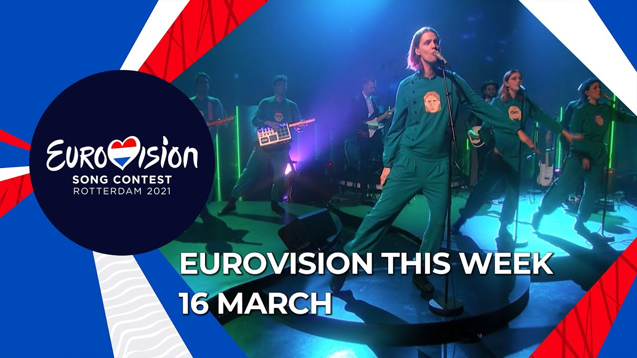Eurovision This Week - 16 March 2021