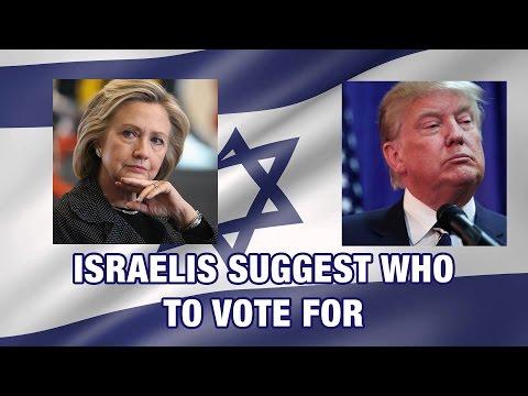People in Israel tell People in America: Trump or Clinton?
