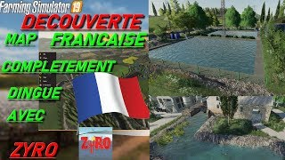 (FS19) DECOUVERTE MAP FRANCAISE COMPLEMENT DINGUE AVEC ZYRO  (MULTI) (FR) (LIVE)