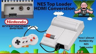 Installing an HDMI Kit into an NES Top Loader OR How I Almost Ruined my NES Top Loader