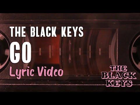 the-black-keys---go-(lyrics)-|-let's-rock-🤘